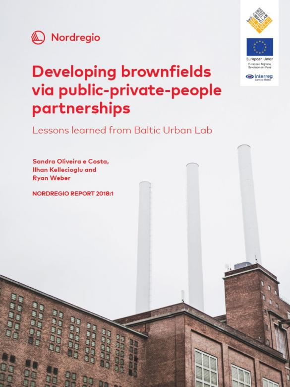Developing brownfields via Public-Private-People partnerships. Lessons learned from Baltic Urban Lab